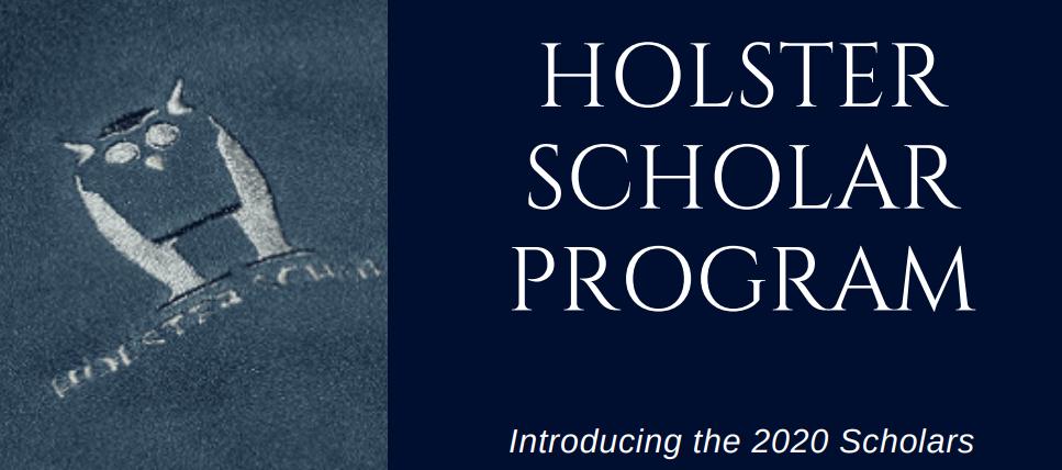 2020 Holster Scholars Banner