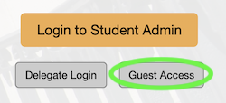 Guest Access button on Student Administration main page